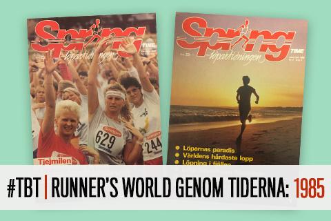 #TBT | Runner's World genom tiderna: 1985