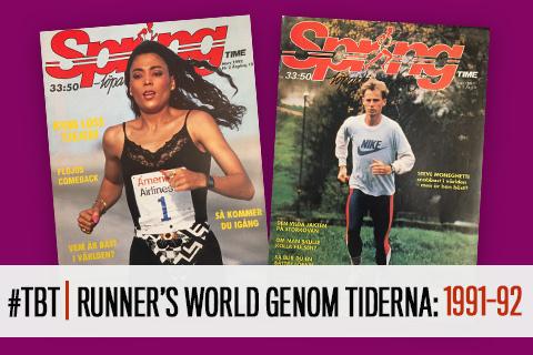 #TBT | Runner's World genom tiderna: 1991-92