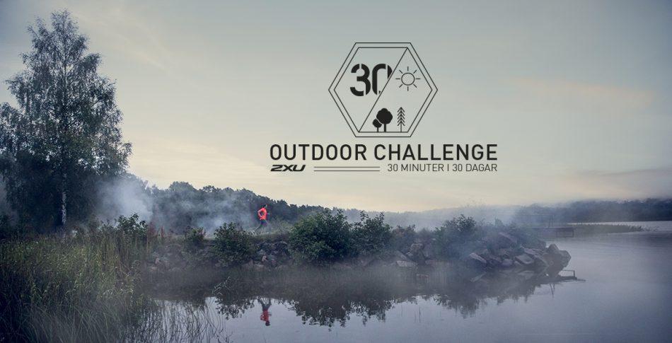 Nu startar Outdoor Challenge 30/30 – häng med!!